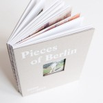 new york, exhibition, brighton, book, berlin - Pieces of Berlin - Book and Blog